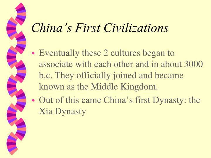 China s first civilizations1
