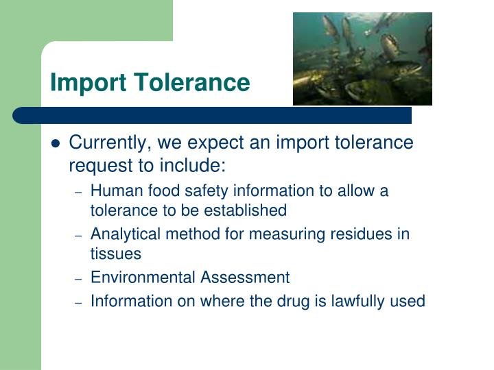 Import Tolerance