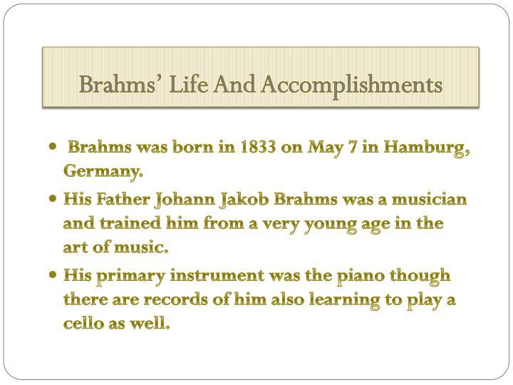 Brahms' Life And Accomplishments