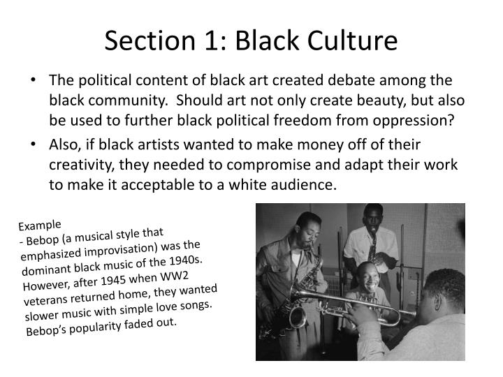 Section 1: Black Culture