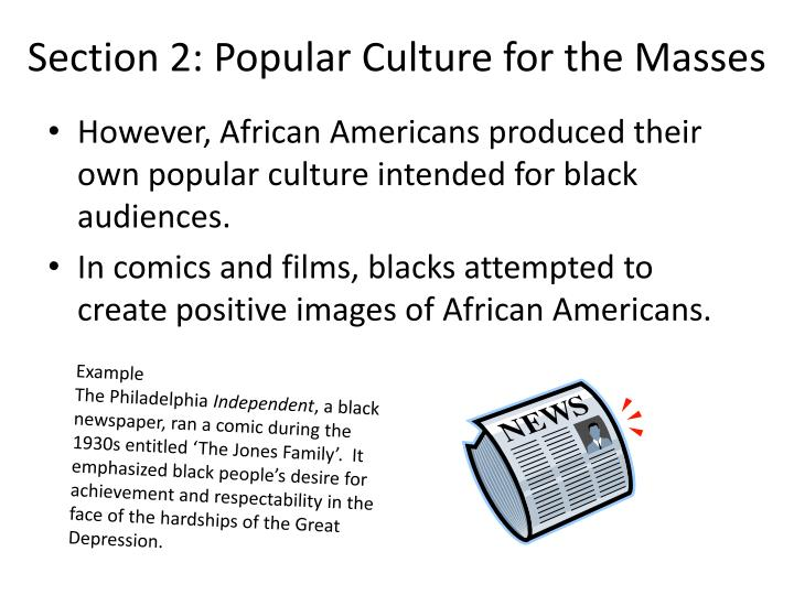 Section 2: Popular Culture for the Masses
