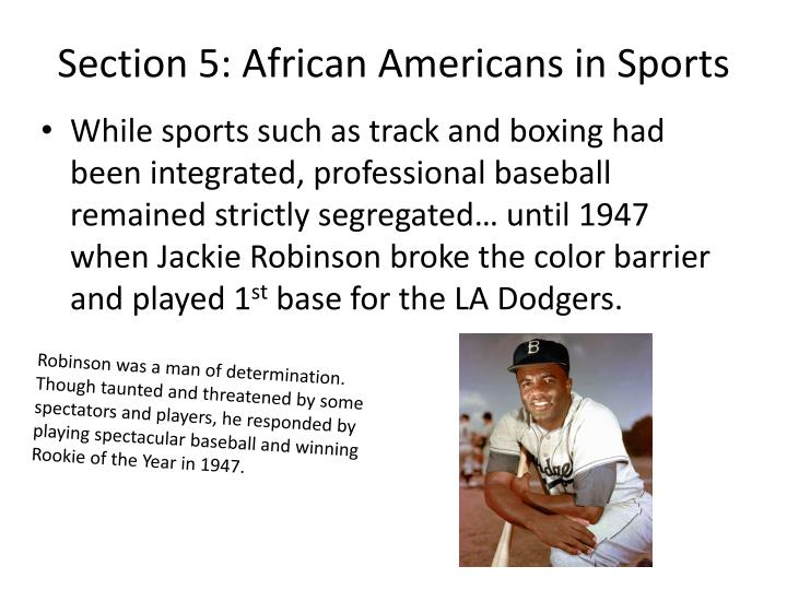 Section 5: African Americans in Sports