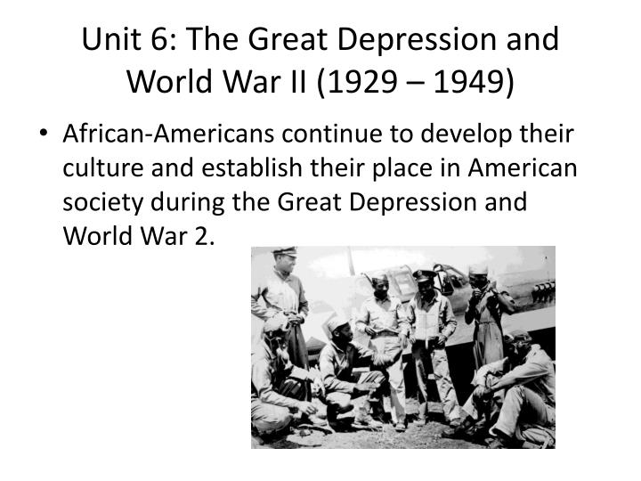 Unit 6 the great depression and world war ii 1929 1949