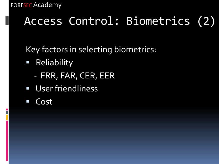 Access Control: Biometrics (2)