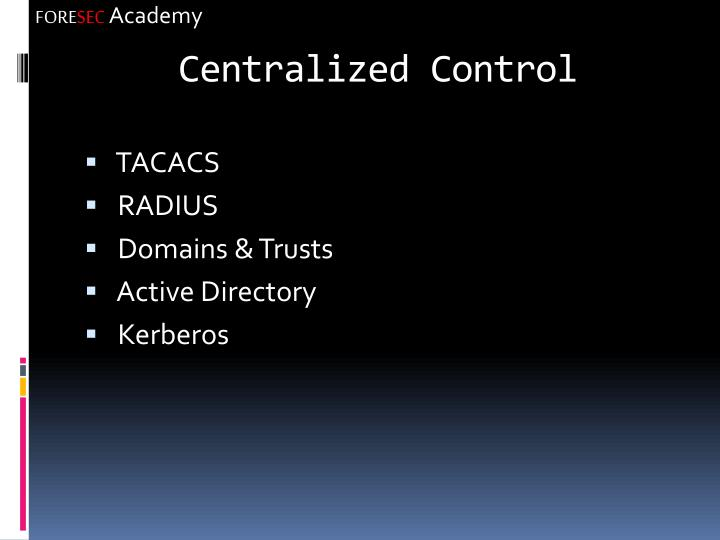 Centralized Control