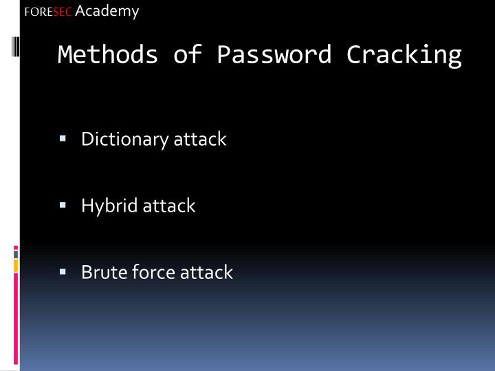 Methods of Password Cracking