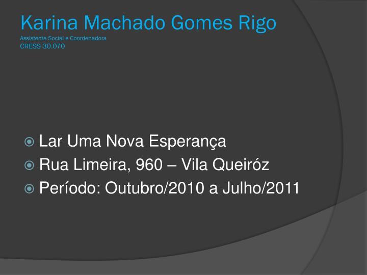 Karina Machado Gomes