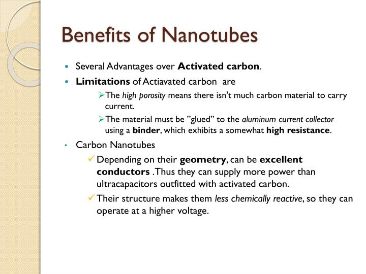 Benefits of Nanotubes