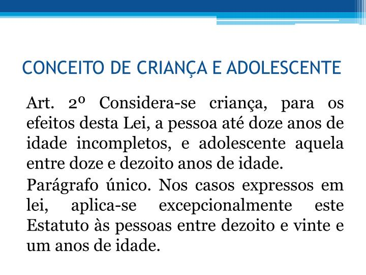 CONCEITO DE CRIANA E ADOLESCENTE