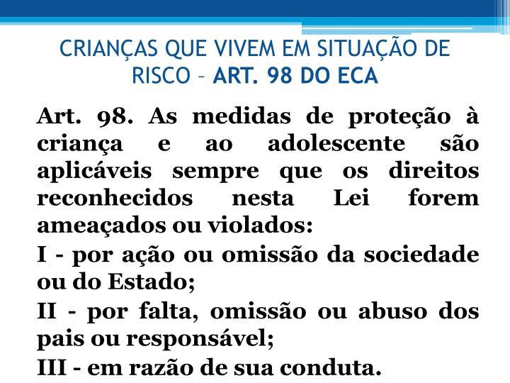 CRIANAS QUE VIVEM EM SITUAO DE RISCO