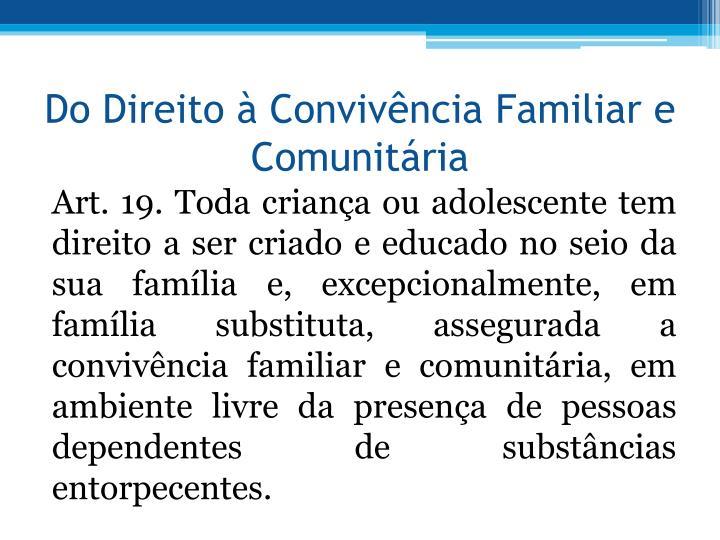 Do Direito  Convivncia Familiar e Comunitria