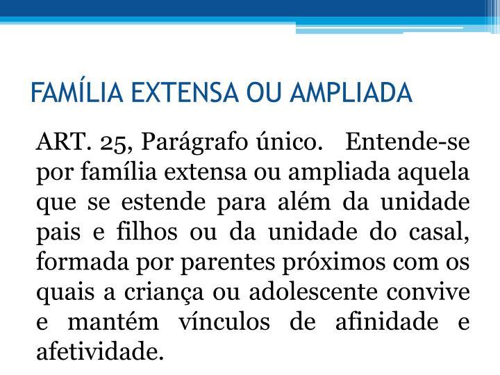 FAMLIA EXTENSA OU AMPLIADA