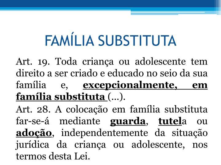 FAMLIA SUBSTITUTA