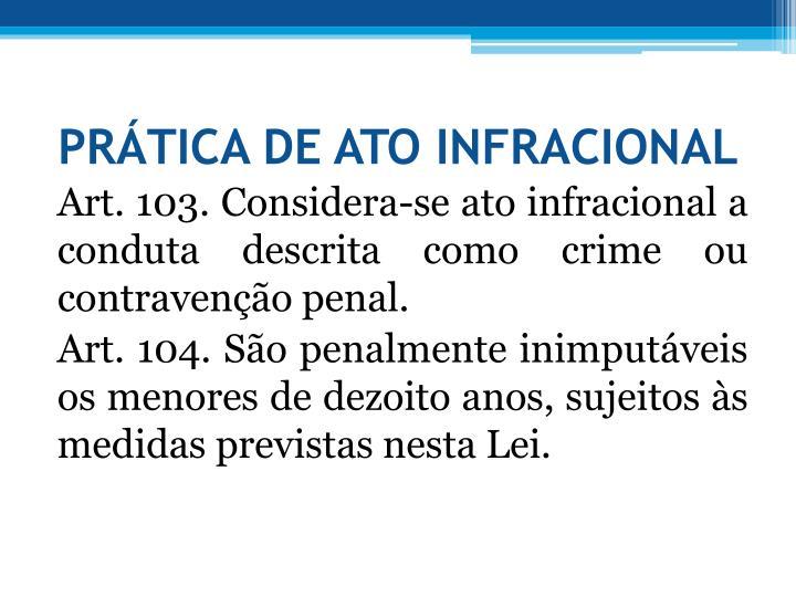 PRTICA DE ATO INFRACIONAL