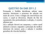 quest o da oab 2011 2