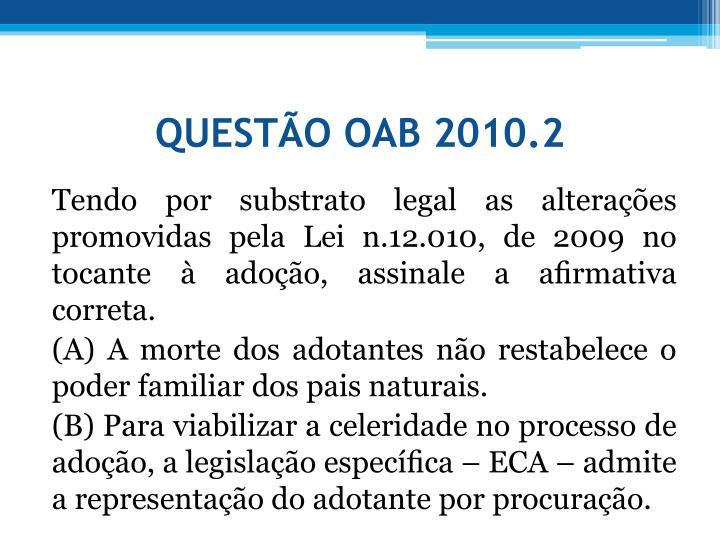 QUESTO OAB 2010.2