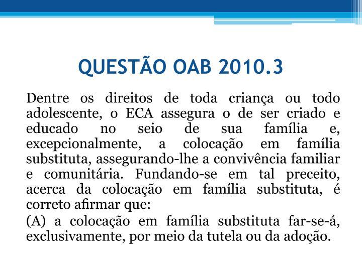 QUESTO OAB 2010.3