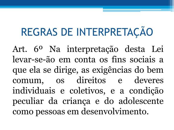 REGRAS DE INTERPRETAO
