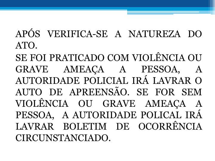 APS VERIFICA-SE A NATUREZA DO ATO.