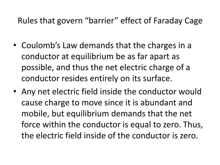 "Rules that govern ""barrier"" effect of Faraday Cage"