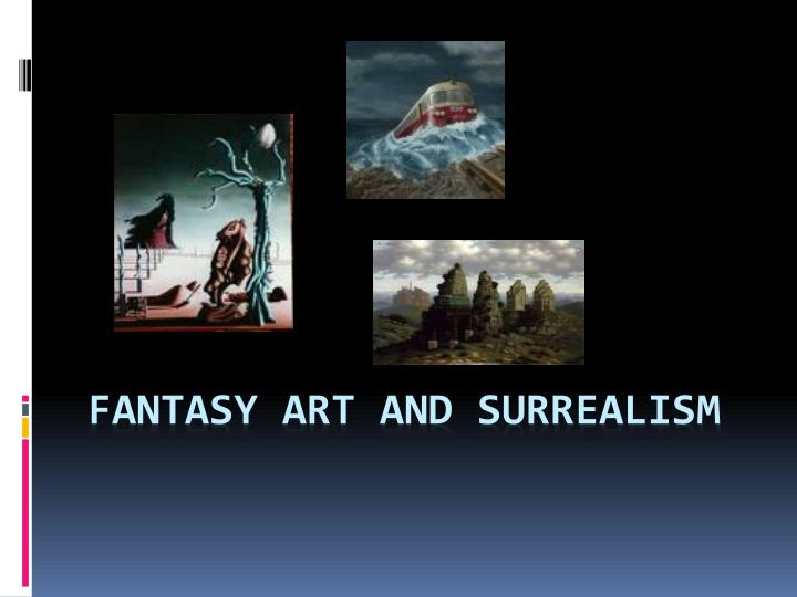 Fantasy art and surrealism