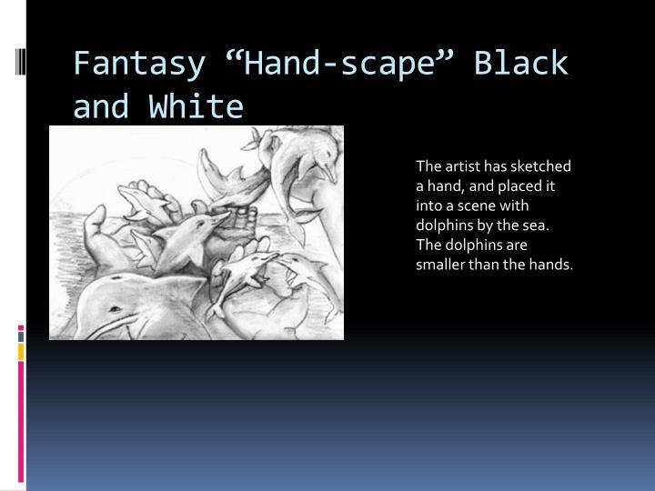 "Fantasy ""Hand-"