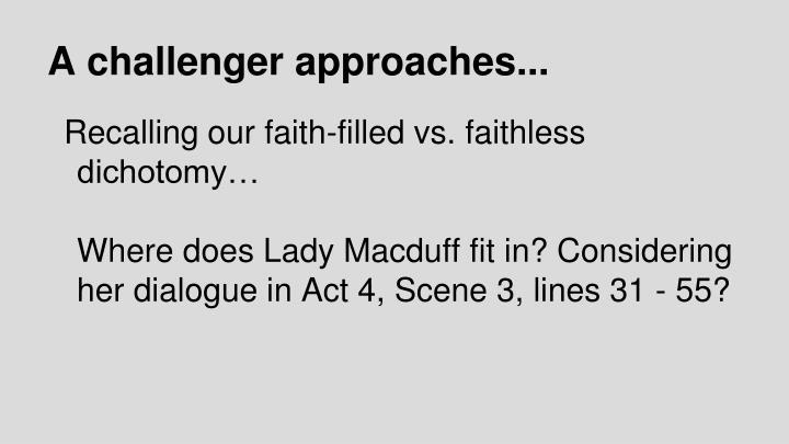 A challenger approaches...