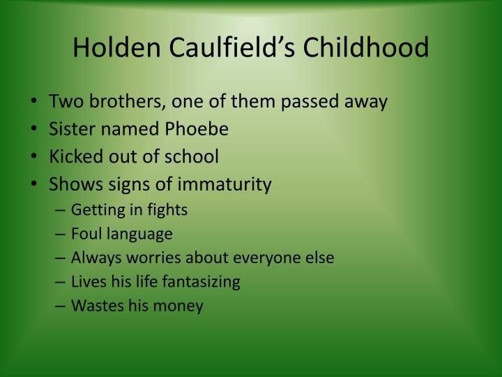 Holden Caulfield's Childhood