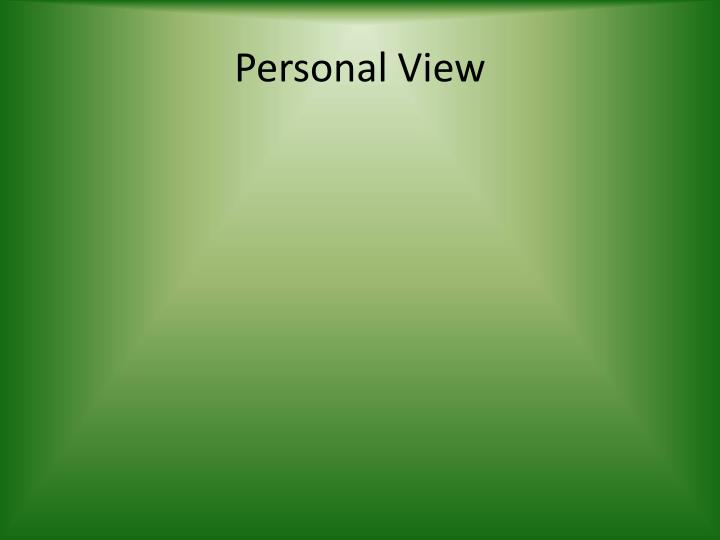 Personal View