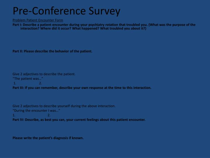 Pre-Conference Survey