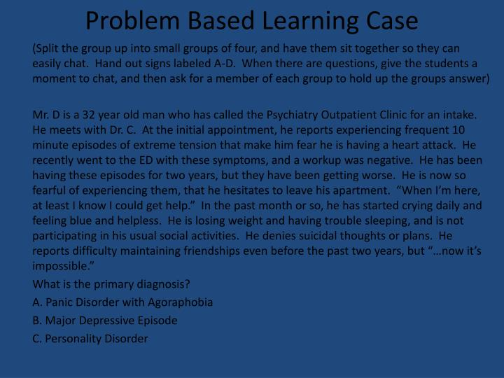 Problem Based Learning Case