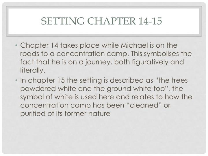 Setting Chapter 14-15