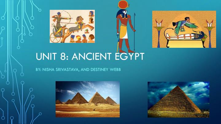 Unit 8: Ancient Egypt