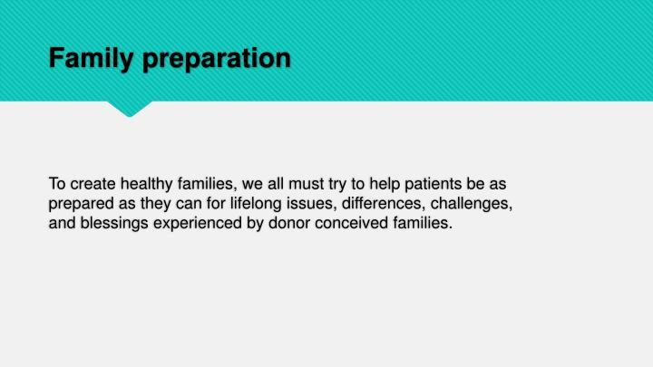 Family preparation