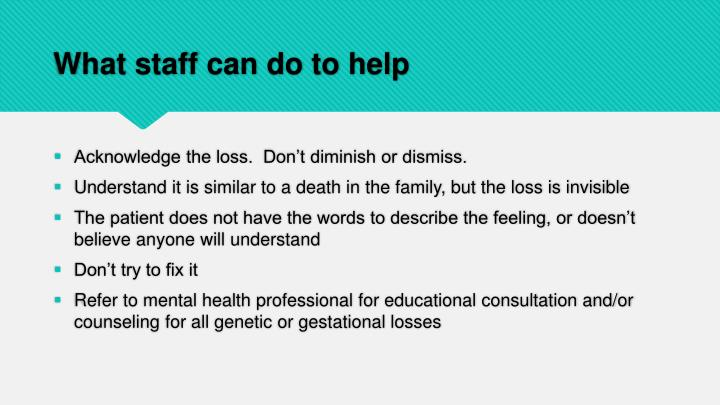 What staff can do to help
