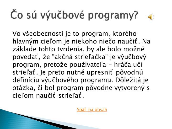 Čo sú výučbové programy?