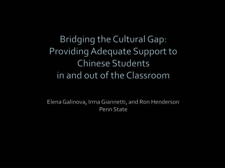 Bridging the Cultural Gap: