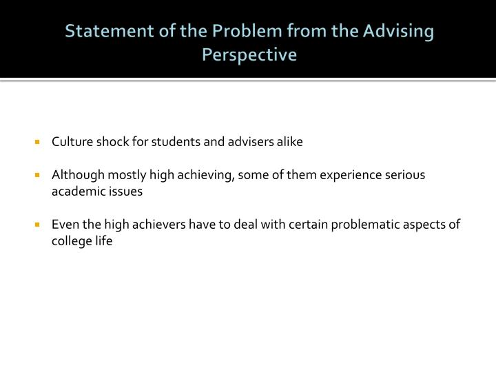 Statement of the Problem from the Advising Perspective