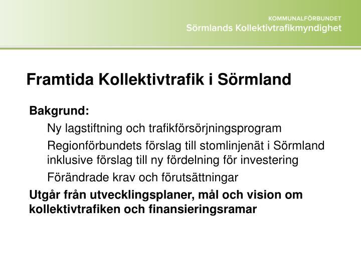 Framtida Kollektivtrafik i Sörmland