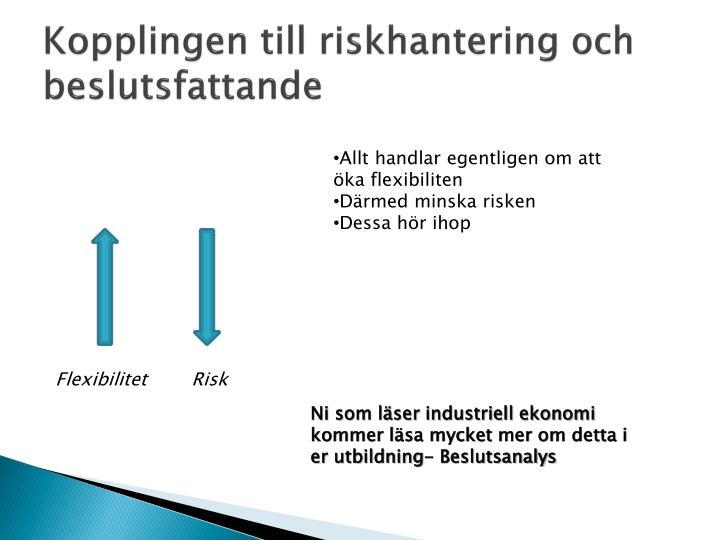 Kopplingen till riskhantering och beslutsfattande
