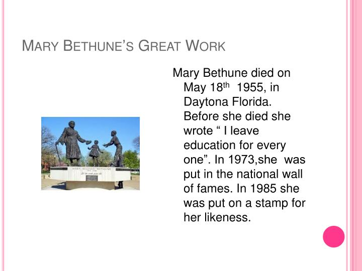 Mary Bethune's Great Work