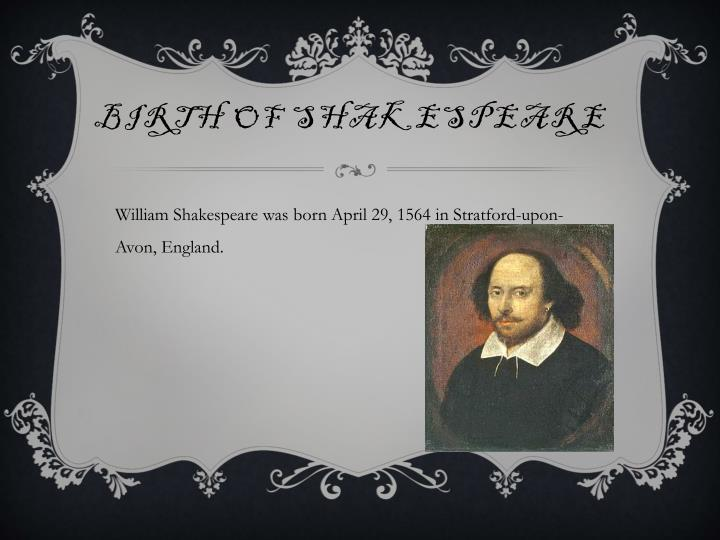 Birth of Shakespeare