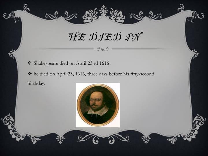 He died in