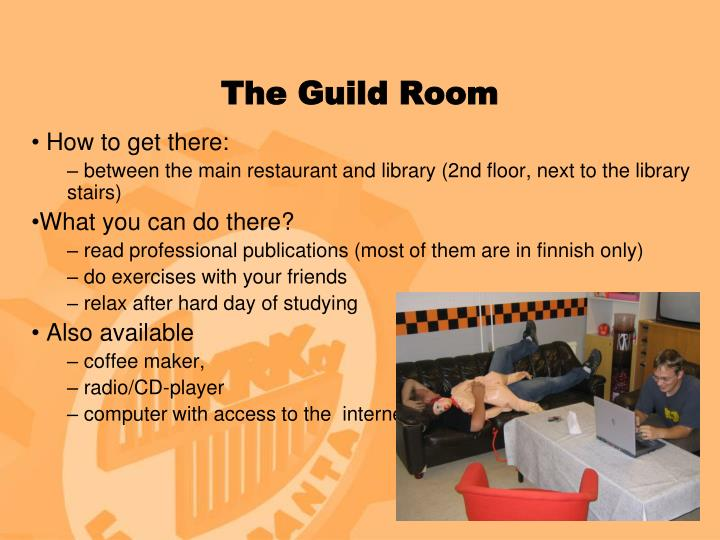 The Guild Room