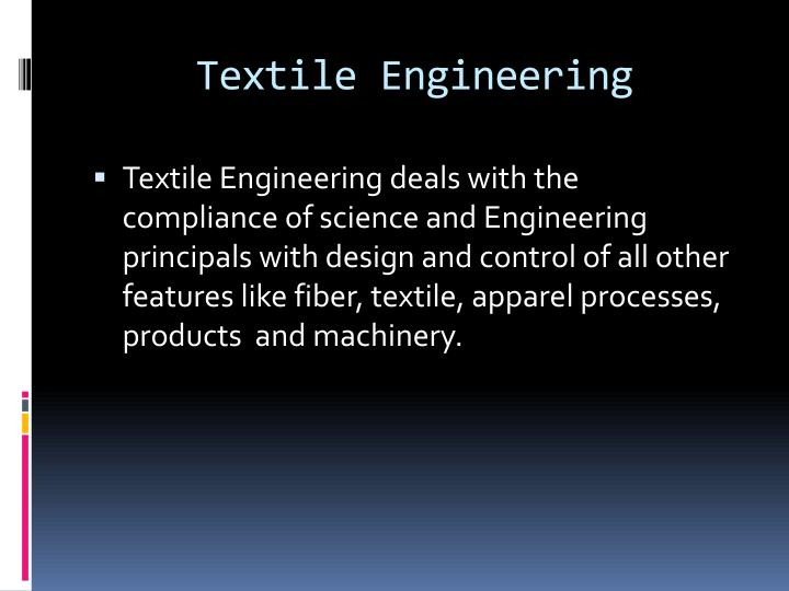 Textile engineering