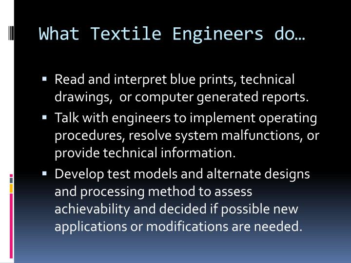 What textile engineers do