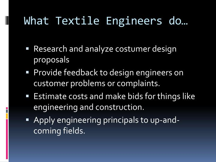 What Textile Engineers do…