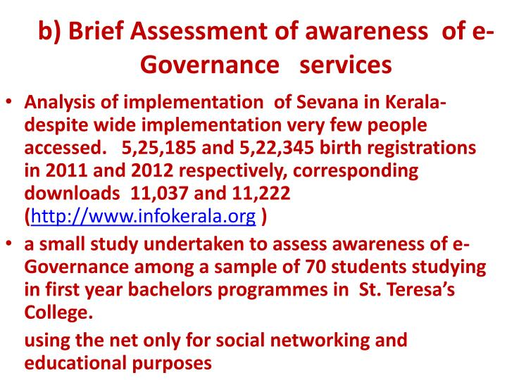 b) Brief Assessment of awareness  of e-Governance   services