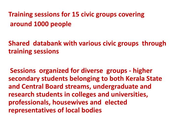 Training sessions for 15 civic groups covering