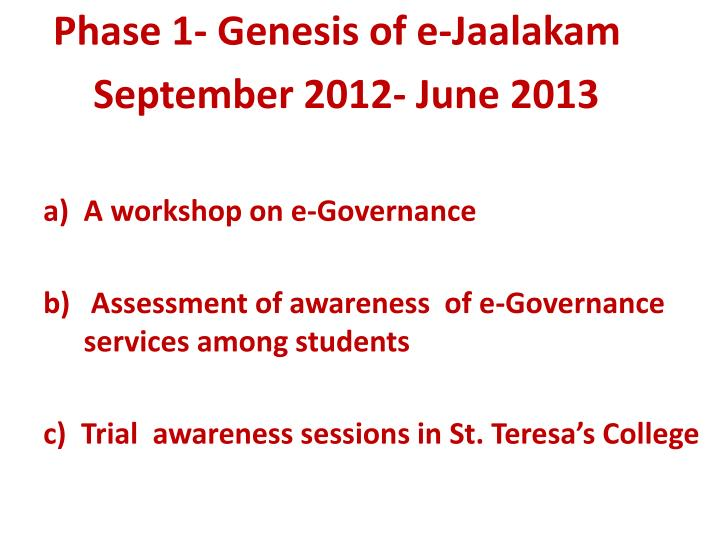 Phase 1- Genesis of e-Jaalakam